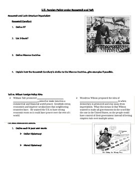 U.S. Foreign Policy Under Theodore Roosevelt and William Howard Taft