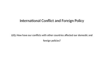 US Foreign Policy and Conflicts Powerpoint- SS.7.C.4.3