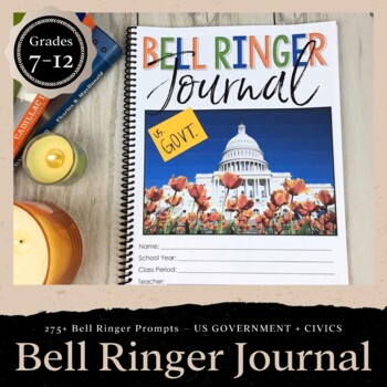 US Government & Civics Bell Ringer Journal for Entire School Year: 275 Prompts