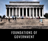 U.S. Government | Foundations of Government *Editable