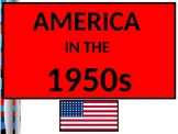 US HIS UNIT 12 LESSON 3 America In The 1950s POWERPOINT