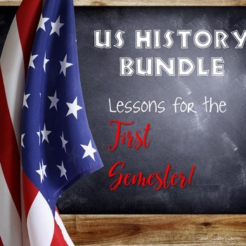 US HISTORY ACTIVITIES FOR THE FIRST SEMESTER BUNDLE