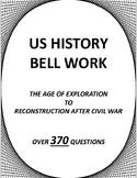 AMERICAN - US HISTORY BELL RINGER WORK - Social Studies