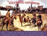 US HISTORY II:  Westward Expansion Part I PowerPoint (Alig