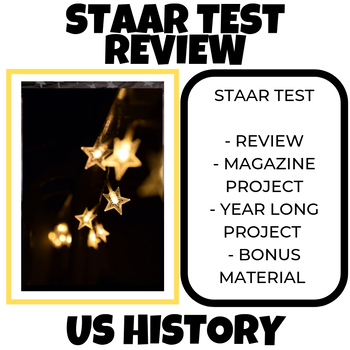 US HISTORY STAAR TEST REVIEW MATERIALS