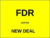 U.S. HISTORY UNIT 10 LESSON 4: FDR and the New Deal POWERPOINT