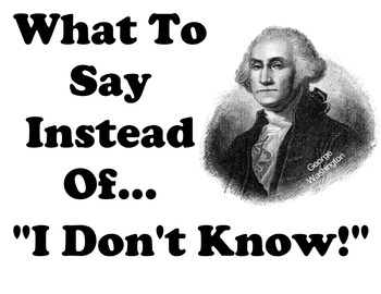 """US HIstory Themed Instead of """"I don't know!"""" #1 of 7"""