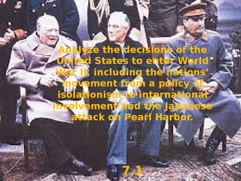 US Hist SC 7.1 Events leading to World War II and US Declaration of War