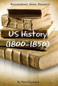 US History (1800-1850) (Fifth Grade Social Science Lesson)