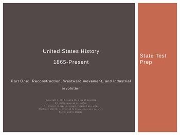 U.S. History Test Prep: Part 1 (Reconstruction, Westward M