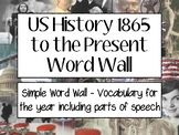 US History - 1865 to Present Word Wall