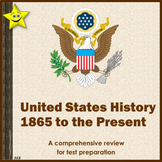 U.S. History 1865 to the Present Test Prep