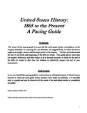 U.S. History: 1865 to the Present Pacing Guide