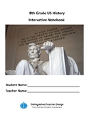 US History 8th Grade Interactive Notebook with student SEs