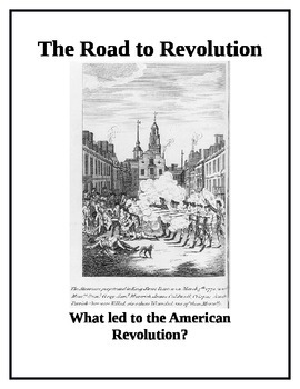 US History Activity The Road to the American Revolution
