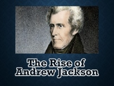 Age of Jackson / The Rise of Andrew Jackson PowerPoint (U.S. History