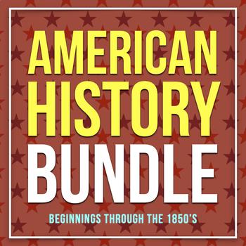 American History/U.S. History Bundle: Beginnings through Westward Expansion