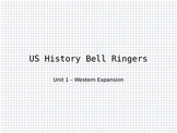 Westward Expansion - US History Unit 1 Bell Work