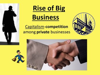 Big Business and Industrialization Unit PowerPoints