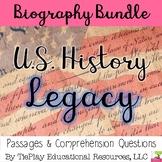 Bundle US History Legacy Biographies Comprehension Passages