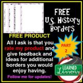 US History Borders PART 2 FREE
