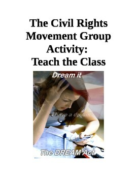 US History Civil Rights Group Project Teach the Class