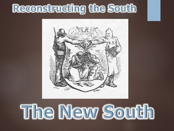 Civil War Reconstructing the South / New South PowerPoint