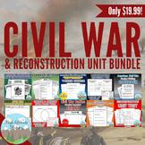 Civil War Unit / Reconstruction *Unit Bundle* (U.S. History)