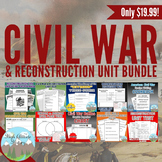 Civil War Unit Bundle (U.S. History) Civil War & Reconstruction