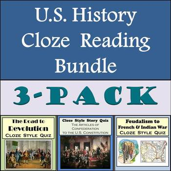Cloze Reading Strategy Bundle - 3 Different U.S. History Stories with Word Banks