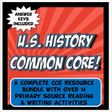 US History Common Core Primary Source Resource Bundle