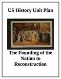 US History Complete Unit Bundle Colonialism to Reconstruction