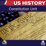 United States History -  Constitution Unit