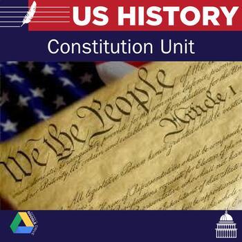 US History: Constitution Unit Plan