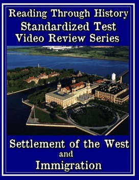 US History Course Online: Settlement of the West and Immigration