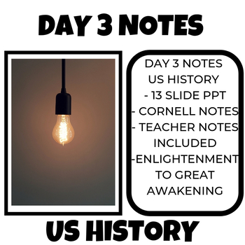 US History Day 3 Notes Great Awakening to Enlightenment
