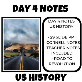 US History Notes Day 4 Road to Revolution