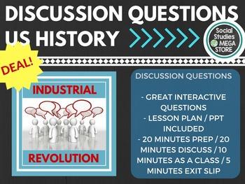 Discussion Questions Industrial Revolution / Progressives US History
