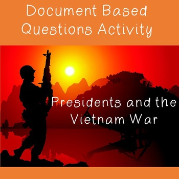 US History Document Based Questions Activity: Presidents a