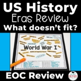 US History EOC Review Activity Eras Review STAAR 11th What doesn't fit?