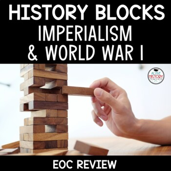 US History EOC Review Game - JENGA - US Imperialism & WWI World War I