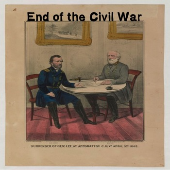 US History High School: End of the Civil War