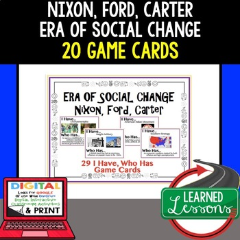 US History Era of Social Change Ford Nixon CarterGame Cards ( I Have Who Has)