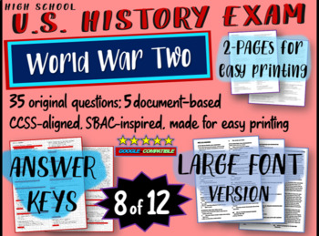 US History Exam: WORLD WAR TWO - 35 Test Questions w/ answers (exam 8 of 12)