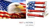 US History Fact or Fiction