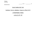 US History - Fact v. Opinion / Cause v. Effect Skills Quiz 2 of 2 (Units 21-37)