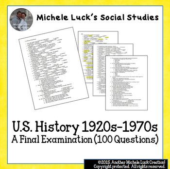 U.S. History Final Exam 100 Questions 1920s to 1970s