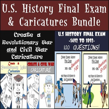 U.S. History Final Exam and Revolutionary War and Civil War Caricatures Bundle