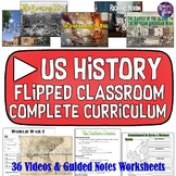 US History Flipped Classroom Curriculum Bundle