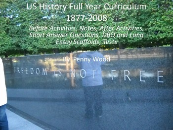 US History Full Year Curriculum 1877 to 2008